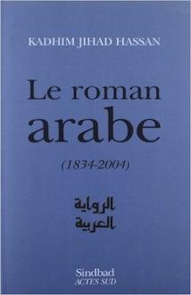 Le roman arabe (1834-2004). Bilan critique