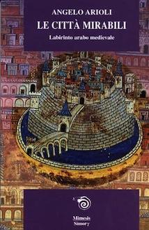 citta-mirabili-labirinto-arabo-medievale