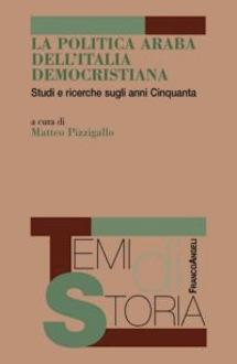 La politica araba dell'Italia democristiana