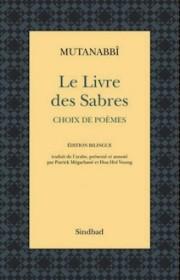 Le Livre des Sabres. Choix de poèmes (édition bilingue)